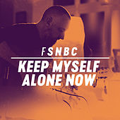 Play & Download Keep Myself Alone Now by Fink (UK) | Napster