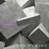 Tape My Eyes by Korsikaner