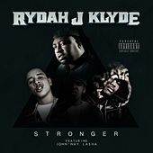 Stronger - Single by Rydah J. Klyde