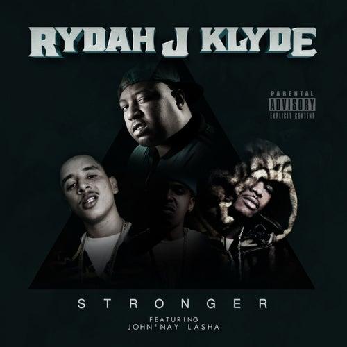 Stronger - Single by Rydah J. Klyde