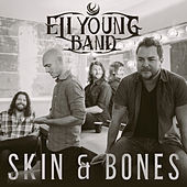 Play & Download Skin & Bones by Eli Young Band | Napster
