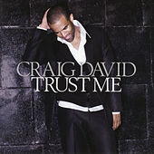 Play & Download Trust Me by Craig David | Napster