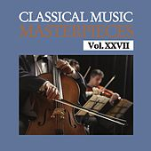 Classical Music Masterpieces, Vol. XXVII by Royal Philharmonic Orchestra