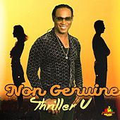 Non Genuine by Thriller U