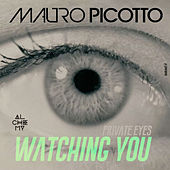 Play & Download Private Eyes (Watching You) by Mauro Picotto | Napster