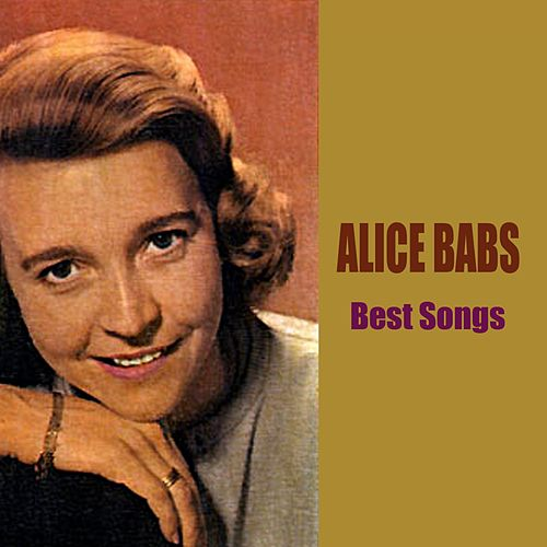 Play & Download Best Songs by Alice Babs | Napster