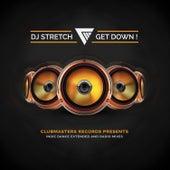 Get Down by DJ Stretch