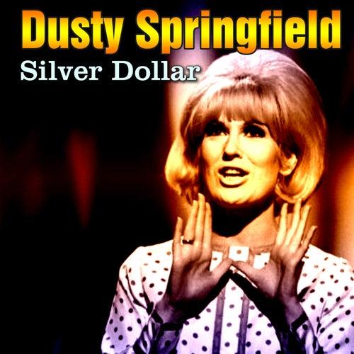 Silver Dollar von Dusty Springfield