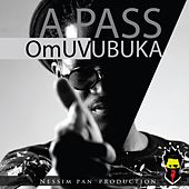 Omuvubuka by The Pass