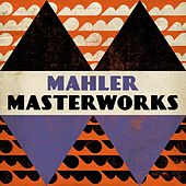 Play & Download Mahler - Masterwork by Various Artists | Napster