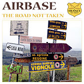 Play & Download The Road Not Taken by Airbase | Napster