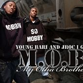 M.O.B. by Young Bari - J Roc