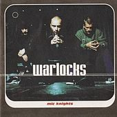Play & Download Mic Knights by The Warlocks | Napster