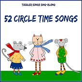 Toddler Songs Sing Along - 52 Circle Time Songs by The Kiboomers
