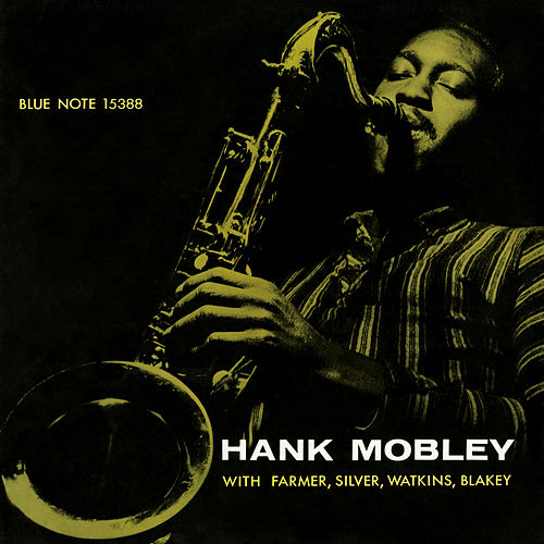 Play & Download Hank Mobley Quintet (Rudy Van Gelder Edition) by Hank Mobley | Napster