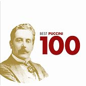 Play & Download 100 Best Puccini by Various Artists | Napster