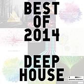 Best of 2014 - Deep House by Various Artists