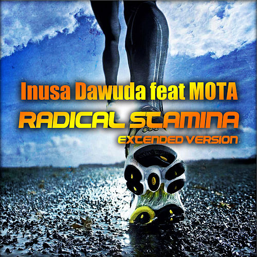 Play & Download Radical Stamina (Extended Version) by Inusa Dawuda | Napster