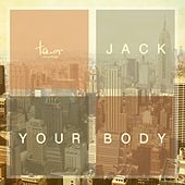 Play & Download Jack Your Body by Various Artists | Napster