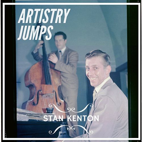 Artistry Jumps von Stan Kenton