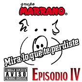 Play & Download Mira Lo Que Te Perdiste by Grupo Marrano | Napster