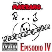 Mira Lo Que Te Perdiste by Grupo Marrano