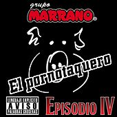 El Pornotaquero by Grupo Marrano