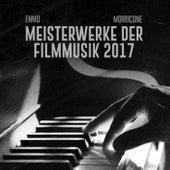 Ennio Morricone 2017 Meisterwerke der filmmusik by Ennio Morricone