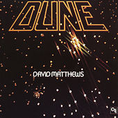 Play & Download Dune by David Matthews | Napster