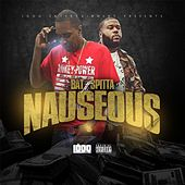Play & Download Nauseous (feat. Spitta) by BAT | Napster