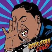 Play & Download Rockstar Crazy by K Camp | Napster
