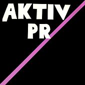 Play & Download Aktiv PR by Various Artists | Napster