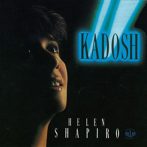 Play & Download Kadosh by Helen Shapiro | Napster