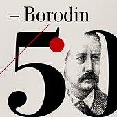 Borodin 50 by Various Artists