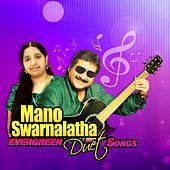 Play & Download Mano - Swarnalatha: Evergreen Duet Songs by Swarnalatha Mano. | Napster