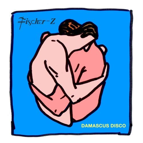 Damascus Disco by Fischer-z