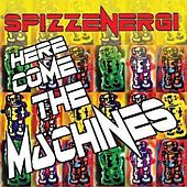 The Machines Are Coming / Red & Black by Spizz Energi