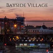 Bayside Village by Nature Sounds