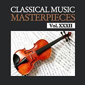 Classical Music Masterpieces, Vol. XXXII by Various Artists