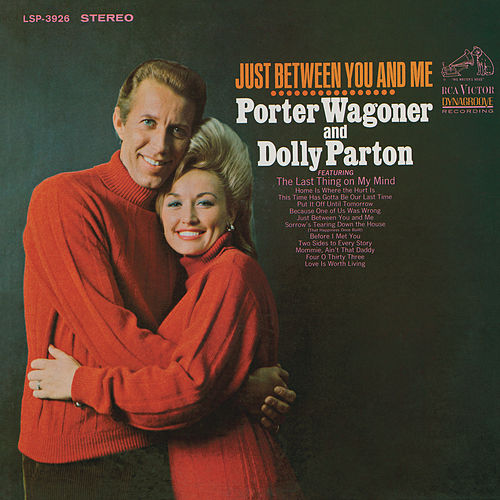 Just Between You and Me by Dolly Parton