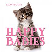 Happy Babies by Salim Meghani