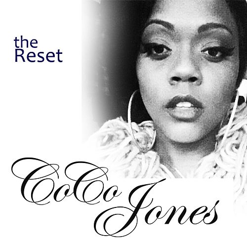 The Reset by Coco Jones
