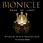 Play & Download Bionicle: Mask of Light (Original Soundtrack) [14th Anniversary] by Nathan Furst | Napster