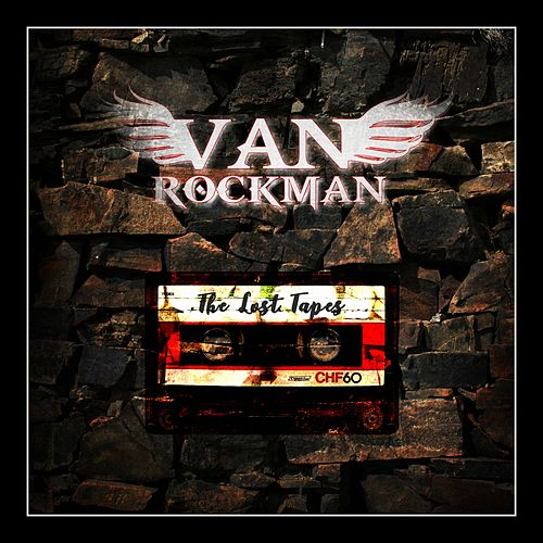 Play & Download The Lost Tapes by Van Rockman | Napster
