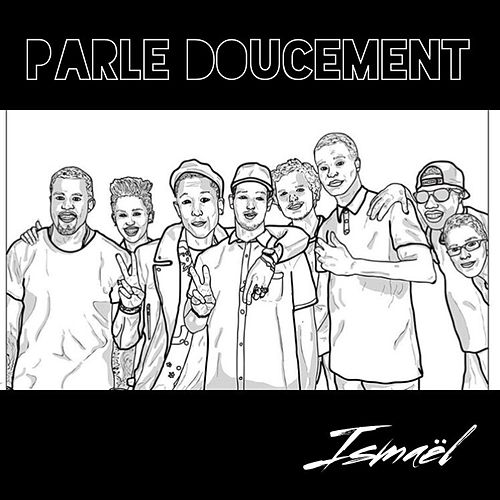 Play & Download Parle doucement by Ismael | Napster