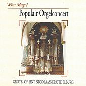 Play & Download Populair Orgelconcert by Wim Magré   Napster