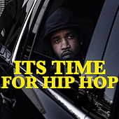 Its Time For Hip Hop von Various Artists