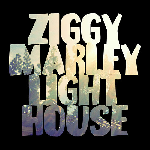 Play & Download Lighthouse by Ziggy Marley | Napster