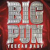 Play & Download Yeeeah Baby by Big Pun | Napster