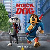 Rock Dog (Original Motion Picture Soundtrack) by Various Artists